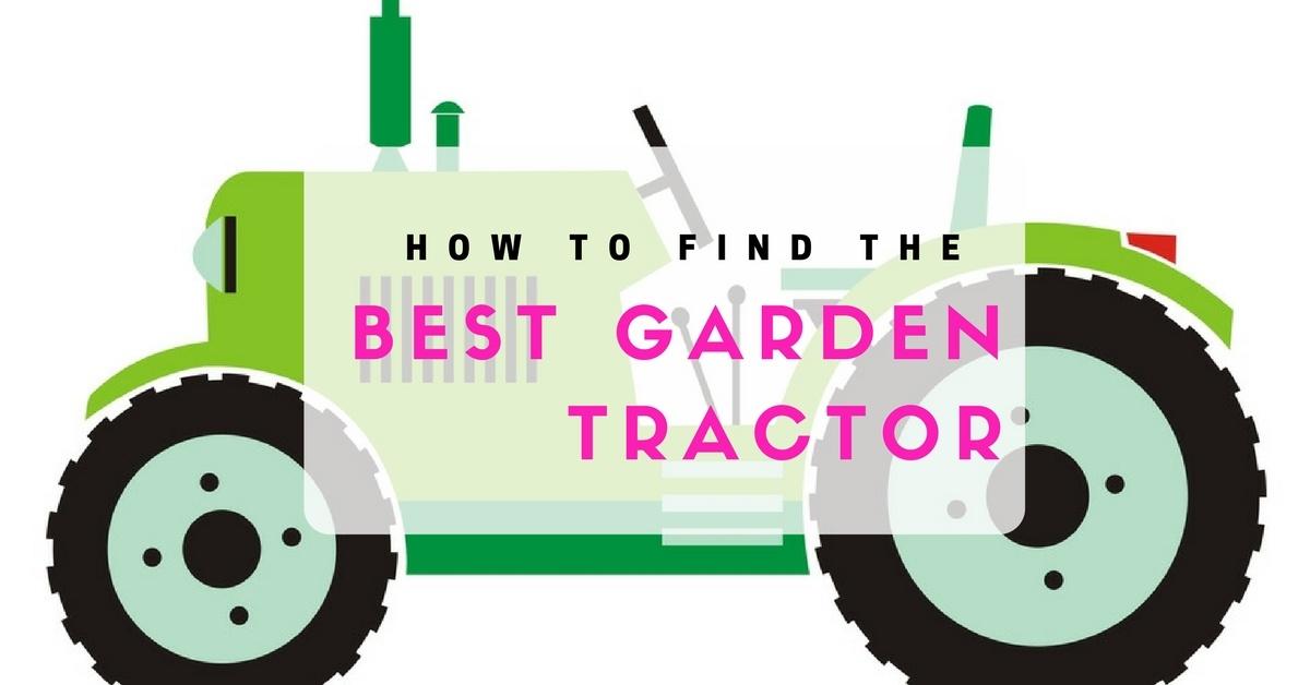 Best garden tractor machines reviews 2016 2017 top for Top gardening tools 2016
