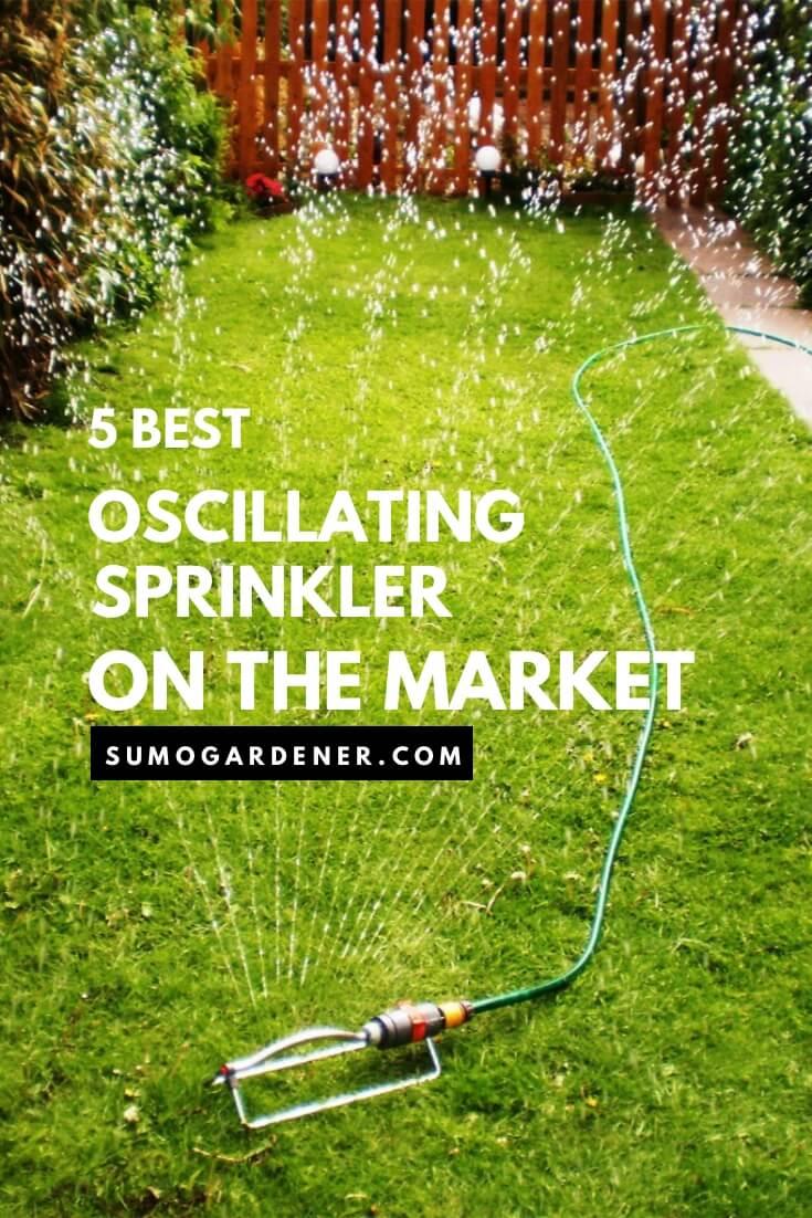 5 Best oscillating sprinkler on the market