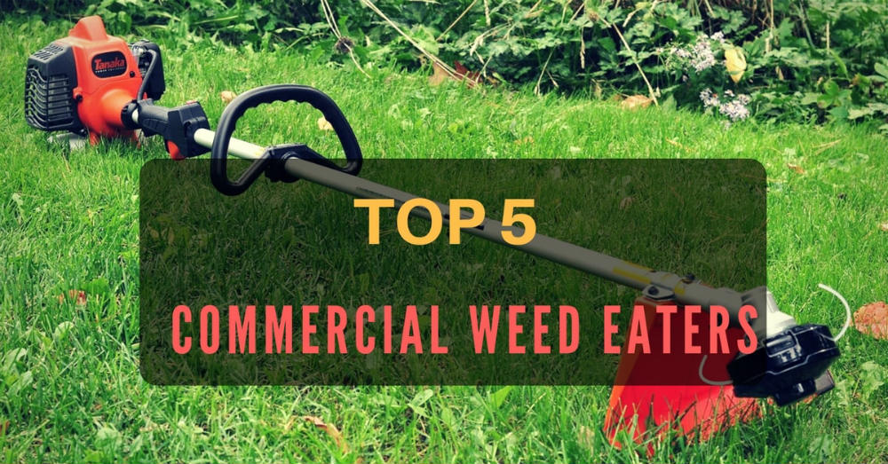 best commercial weed eaters reviews