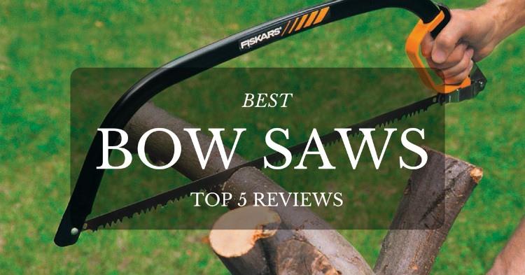 Best Bow Saw 2020