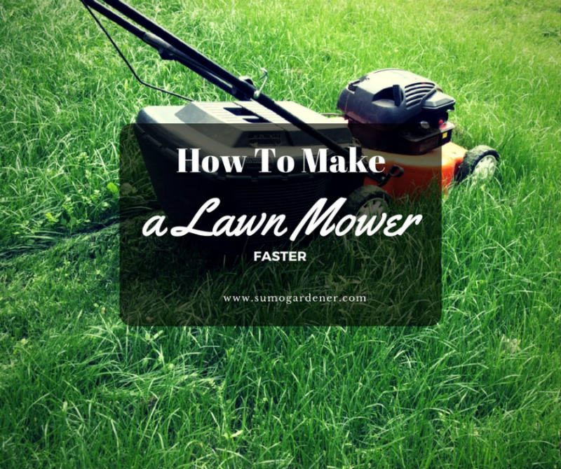 How To Make a lawn mower faster