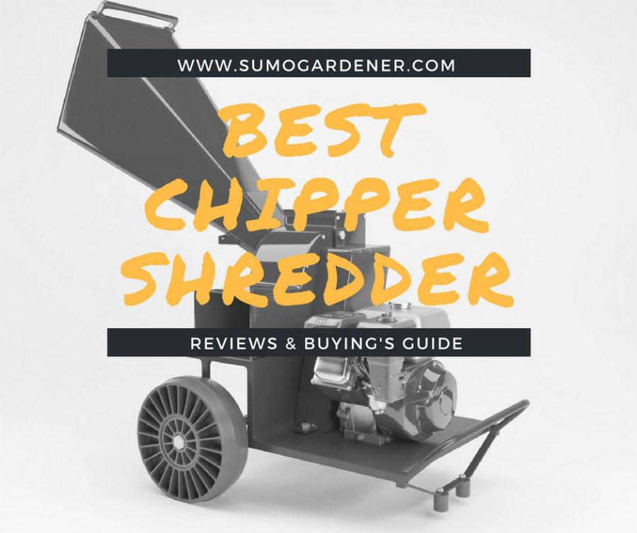 best chipper shredder reviews 2016 - 2017 & Buying Guide