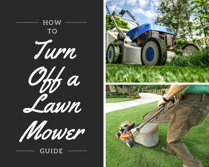 how to turn off a lawnmower