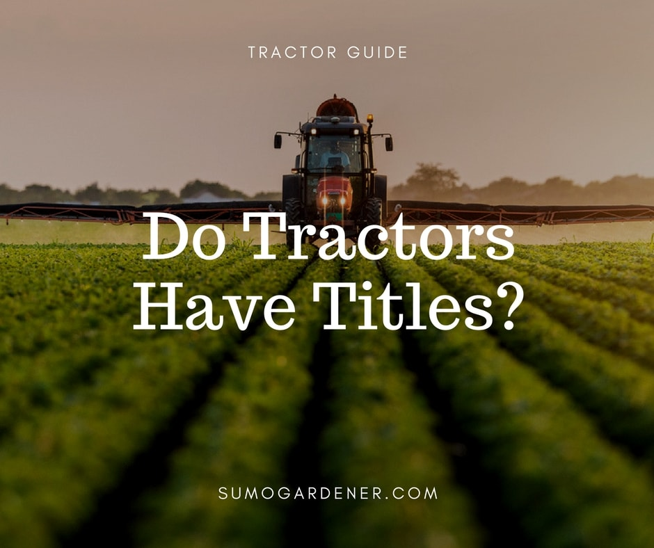 Do Tractors Have Titles