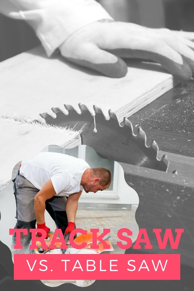 Track saw vs table saw - Which is the best?