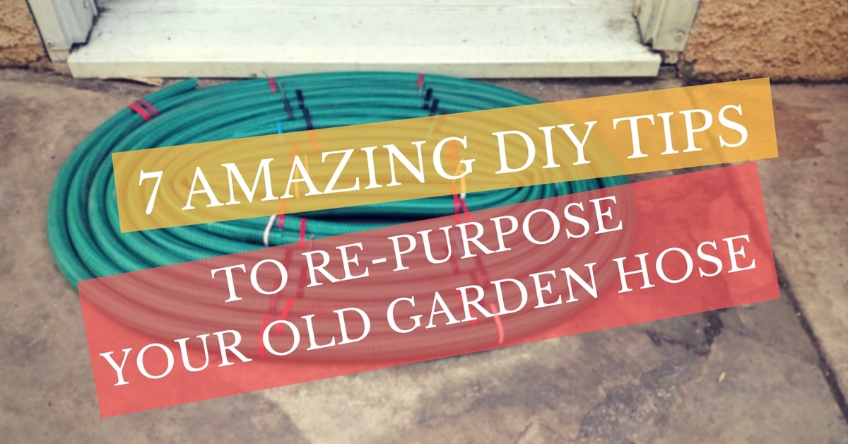 7 DIY tips to re-purpose your old garden hose