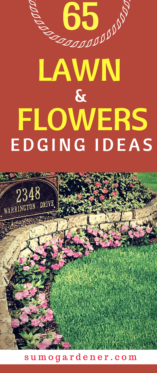 Here, we've got 65 lawn and flowers edging ideas to enhance the overall shape and form of your garden.