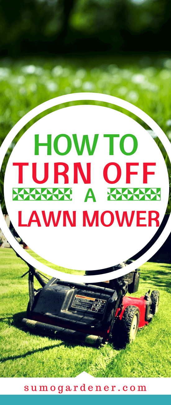 How to Turn Off a Lawn Mower