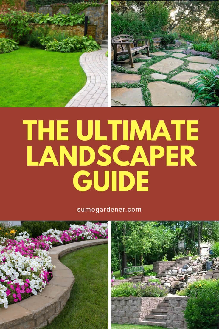 The Ultimate Landscaper Guide
