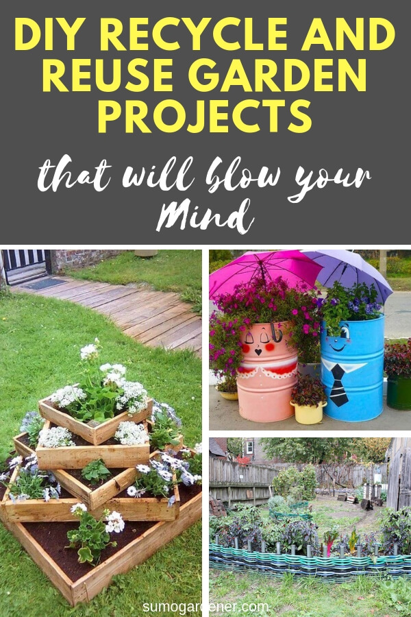 diy recycle and reuse garden projects