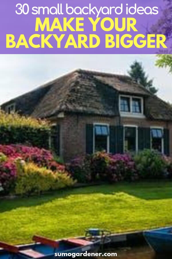 small backyard ideas to make your backyard bigger